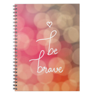 Girly Bokeh Be Brave Cute Heart Typography Spiral Notebook