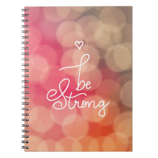 Girly Bokeh Be Strong Cute Heart Typography Spiral Notebook