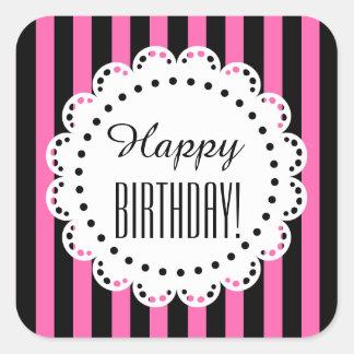 Girly Happy Birthday PINK and BLACK Stripes C6 Square Sticker