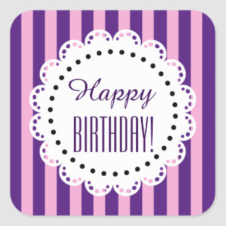 Girly Happy Birthday PINK and PURPLE Stripes C4 Square Stickers