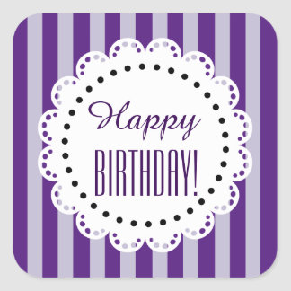 Girly Happy Birthday PURPLE Stripes C5 Square Sticker