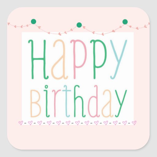 Girly Happy Birthday Stickers Zazzle