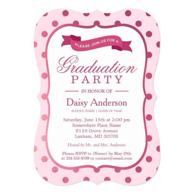 Girly Pink Cute Polka Dots Modern Graduation Party 5x7 Paper Invitation Card