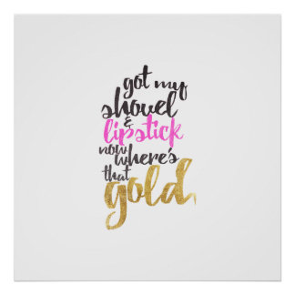 Girly Pink Gold Black Gold Digger Typography Poster