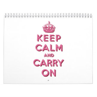 Girly Pink Keep Calm and Carry On Calendar
