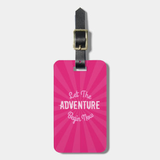 Girly Pink Let The Adventure Begin Now Luggage Tag
