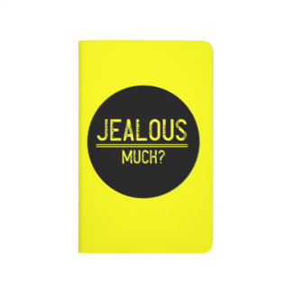 Girly Quotes, Jealous Much Journals