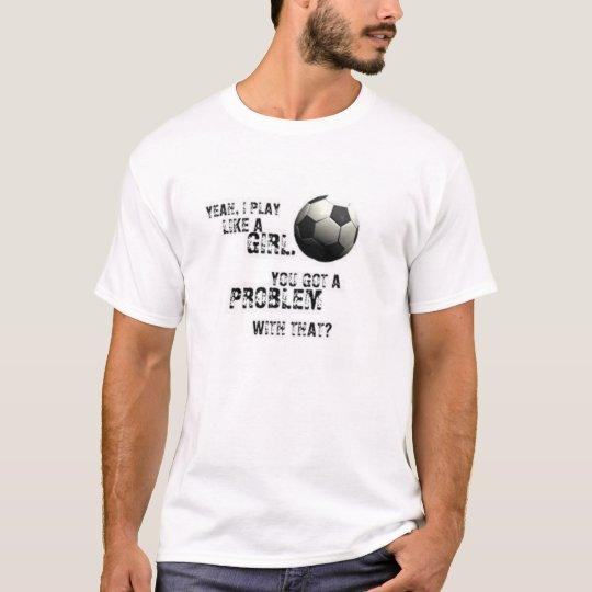 Girly Soccer T-Shirt
