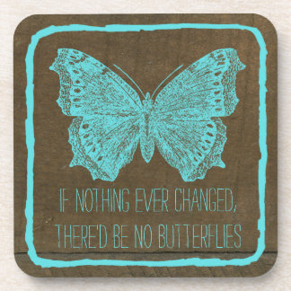 Girly Stylish Turquoise Blue Wood Butterfly Quote Drink Coaster