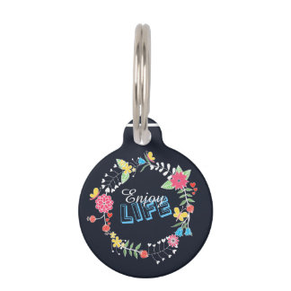 "girly vibrant floral circle ""Enjoy Life"" words Pet Tags"