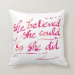 Girly Watercolor Pink She Did Script Typography Throw Pillows