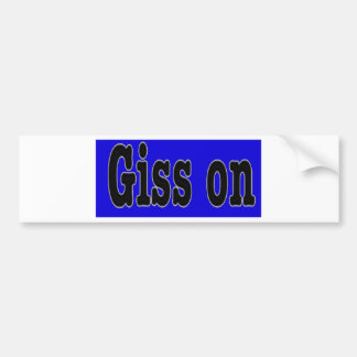 GISS ON BUMPER STICKER
