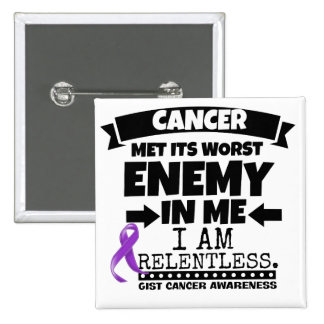 GIST Cancer Met Its Worst Enemy in Me Pinback Button