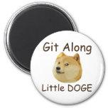 Git Along Little DOGE Refrigerator Magnet