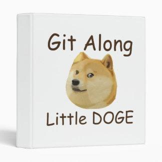 Git Along Little DOGE Vinyl Binder