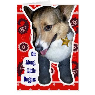 Git Along Little Doggies Cute Cowdog - Greeting Cards