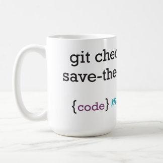 Git Checkout Save The World Mug 160z