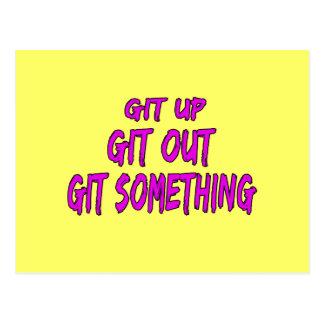 Git Up Git Out Git Something Postcard