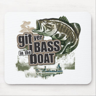 Git Yer Bass in the Boat! Mouse Pad