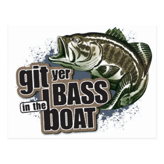 Git Yer Bass in the Boat! Postcard