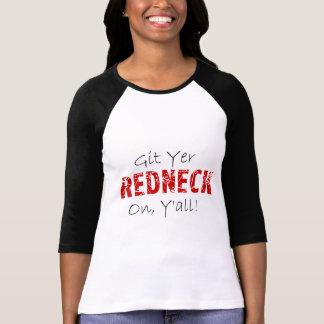 Git Yer Redneck On! T Shirt