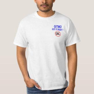 GITMO GOT IT RIGHT! T-Shirt