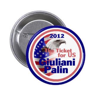 Giuliani Palin 2012 Button