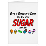 Give a Diabetic a Kiss Cards