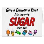 Give a Diabetic a Kiss Greeting Cards