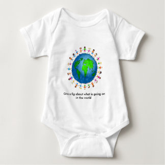 Give a fig about what is going on in the world.. baby bodysuit