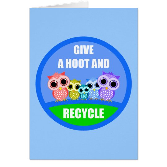 give a hoot and recycle card