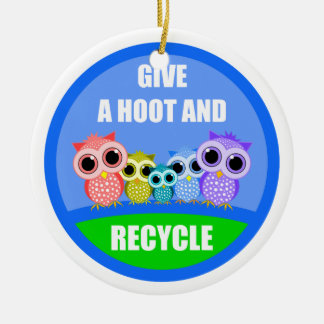 give a hoot and recycle ceramic ornament