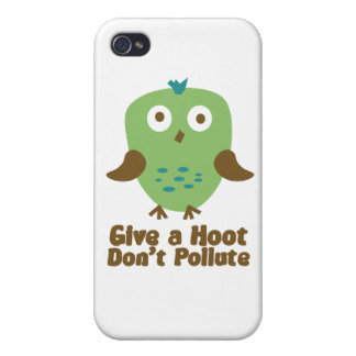 Give a hoot don't pollute iPhone 4 cases