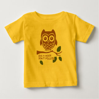 Give A Hoot - Don't Pollute T-shirts