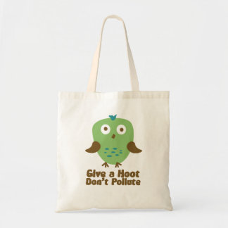 Give A hoot don't pollute tote