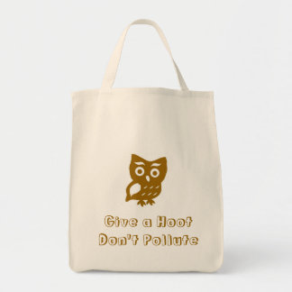 Give a Hoot Don't Pollute Tote Bag