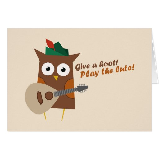 Give a hoot! Play the lute Greeting Card