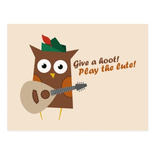 Give a hoot! Play the lute Post Card