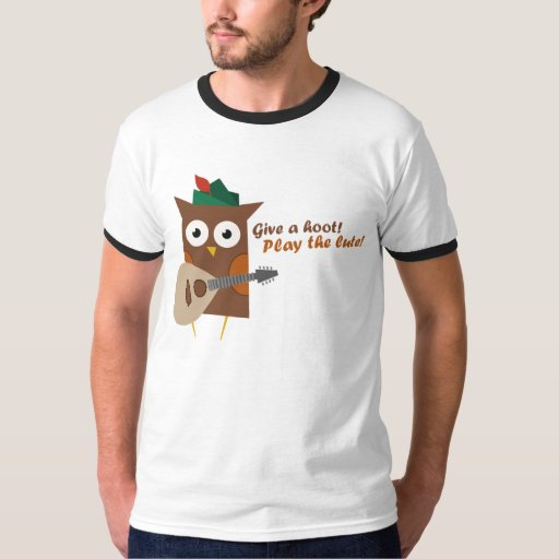 Give a hoot! Play the lute T-Shirt