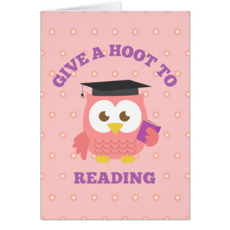 Give a Hoot to Reading with Cute Owl Greeting Card