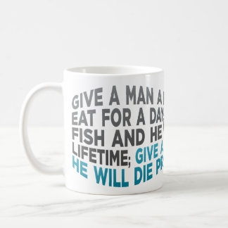 Give a man a fish... coffee mug