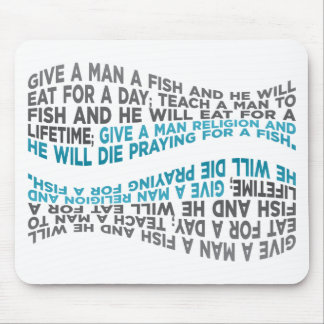 Give a man a fish... mouse pad