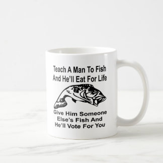 Give A Man Someone Else's Fish And He'll Vote For Coffee Mug