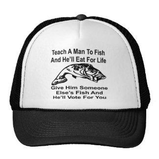 Give A Man Someone Else's Fish And He'll Vote For Trucker Hat