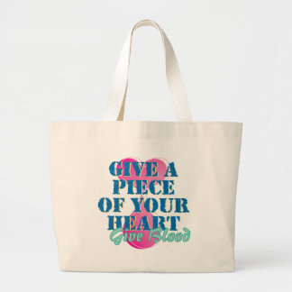 Give a piece of your heart - Give blood Tote Bags