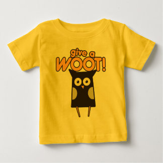 Give a Woot Hoot Owl Baby T-Shirt
