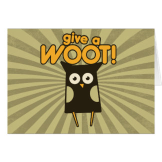 Give a Woot Hoot Owl Card