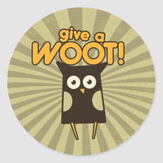 Give a Woot Hoot Owl Classic Round Sticker