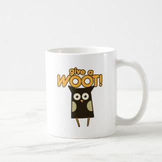 Give a Woot Hoot Owl Coffee Mug