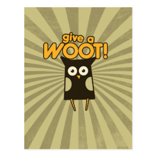 Give a Woot Hoot Owl Postcard